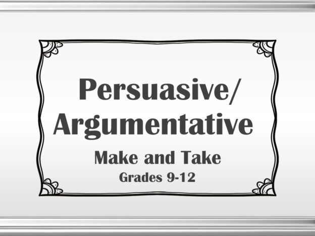 Persuasive (Grades 9-12) with Make and Take course image