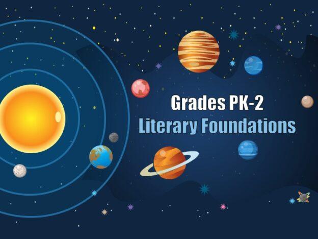 Literary Foundations (Grades PK-2) course image