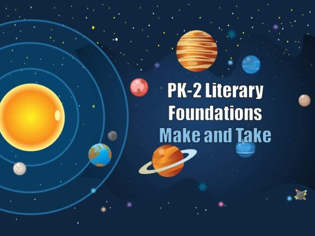 Literary Foundations (Grades PK-2) with Make and Take course image
